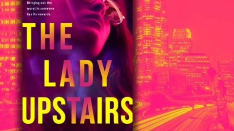Book cover for The Lady Upstairs. The text is in yellow, it shows a woman wearing sunglasses. She is pink and purple.